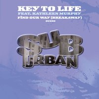 Find Our Way (Breakaway) — Key To Life feat. Kathleen Murphy