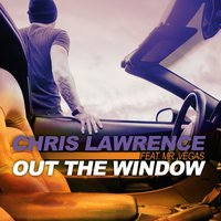 Out the Window — Mr. Vegas, Chris Lawrence