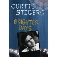 Brighter Days — Curtis Stigers
