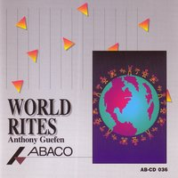 World Rites — Anthony Guefen