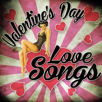 Valentine's Day Love Songs — сборник