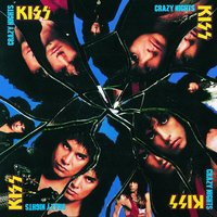 Crazy Nights — Kiss