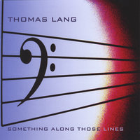 Something Along Those Lines — Thomas Lang