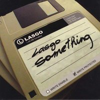 Something — Lasgo
