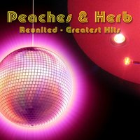 Reunited - Greatest Hits — Peaches & H E R B