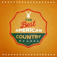 The Best American Country — American Country Hits