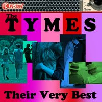 The Tymes - Their Very Best — The Tymes