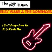 I Can't Escape from You — The Dominoes, Billy Ward & The Dominoes, Billy Ward