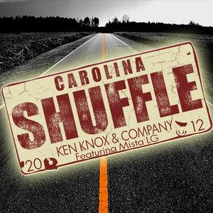 Ken Knox & Company - Carolina Shuffle (feat. Mista LG)