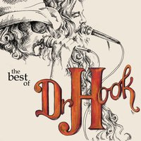 Dr. Hook - The Best Of — Dr. Hook