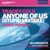 Almighty Presents: Anyone Of Us (Stupid Mistake) — Tracey Cole