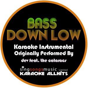 Karaoke All Hits - Bass Down Low {Karaoke Audio Instrumental}