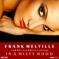In a Misty Mood — Frank Melville and his Stardust Strings