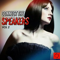 Connect the Speakers, Vol. 2 — сборник