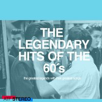 The Legendary Hits from the 60s - All Killers No Fillers — Dion, Ben E King, Buddy Holly