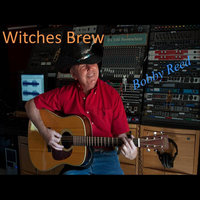 Witches Brew — Bobby Reed