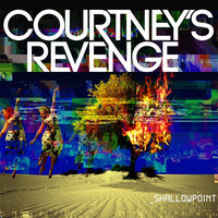 Shallowpoint — Courtney's Revenge