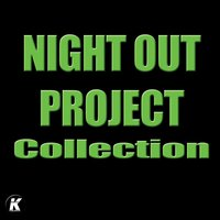 Night out Project Collection — Night Out Project