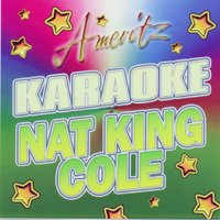 Karaoke: Nat King Cole — Karaoke