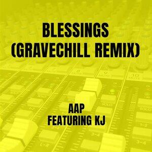 AAP, GraveChill, Kj - Blessings