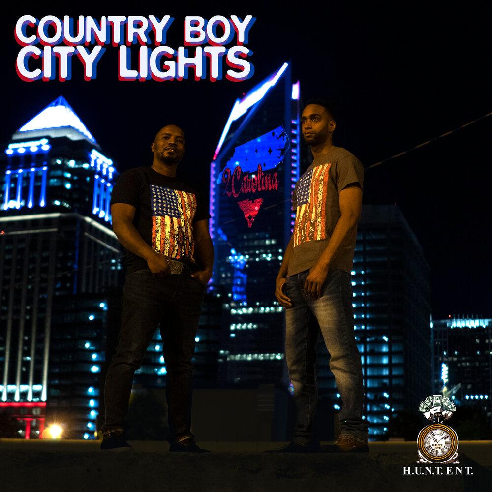 Country Boy City Lights 2carolina