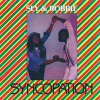 Syncopation — Sly & Robbie