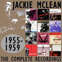 The Complete Recordings: 1955-1959 — Jackie McLean