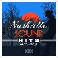 Nashville Sound Hits (1956 -1963) — сборник
