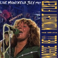Live Montreux July 1981 — Maggie Bell, Midnight Flyer, Maggie Bell & Midnight Flyer