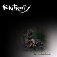 Dark Clouds and Clarity — Entropy O.A.C.