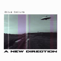 A New Direction — Ollie Collins