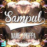 Name Droppa Remixes — Sampul