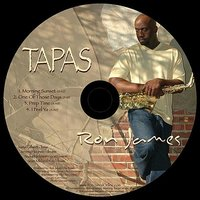 Tapas — Justin Gilbert, Jeremy Haynes, Ron James, Andre Hickman, Sean Michael Ray