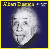 E=MC² — Albert Einstein
