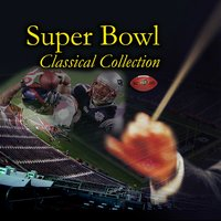 Super Bowl Classical Collection — сборник