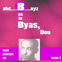 B as in BYAS, Don, Vol. 3 — Don Byas