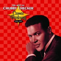 Cameo Parkway - The Best Of Chubby Checker — Chubby Checker