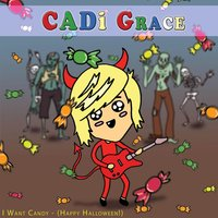 I Want Candy (Halloween) — Cadi Grace