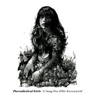 A Song For Ellie Greenwich — Parenthetical Girls