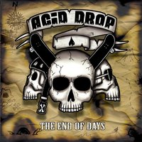 The End of Days — Acid Drop