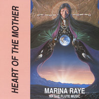 Heart of the Mother — Marina Raye