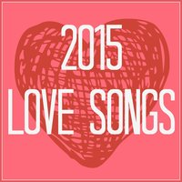 2015 Love Songs — New Tribute Kings