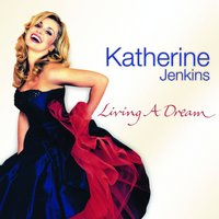 Living A Dream — Katherine Jenkins