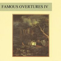 Famous Overtures IV — сборник