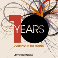 10 Years Dubbing in da House — сборник