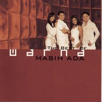 "The Best Of Warna ""Masih Ada"" — Warna"