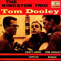 "Vintage World Nº 73 - EPs Collectors, ""Tom Dooley"" — The Kingston Trio"