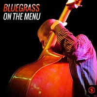 Bluegrass on the Menu — сборник
