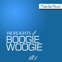 Highlights of Boogie Woogie, Vol. 2 — сборник