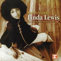 Reach For The Truth:  Best Of The Reprise Years 1971-1974 — Linda Lewis